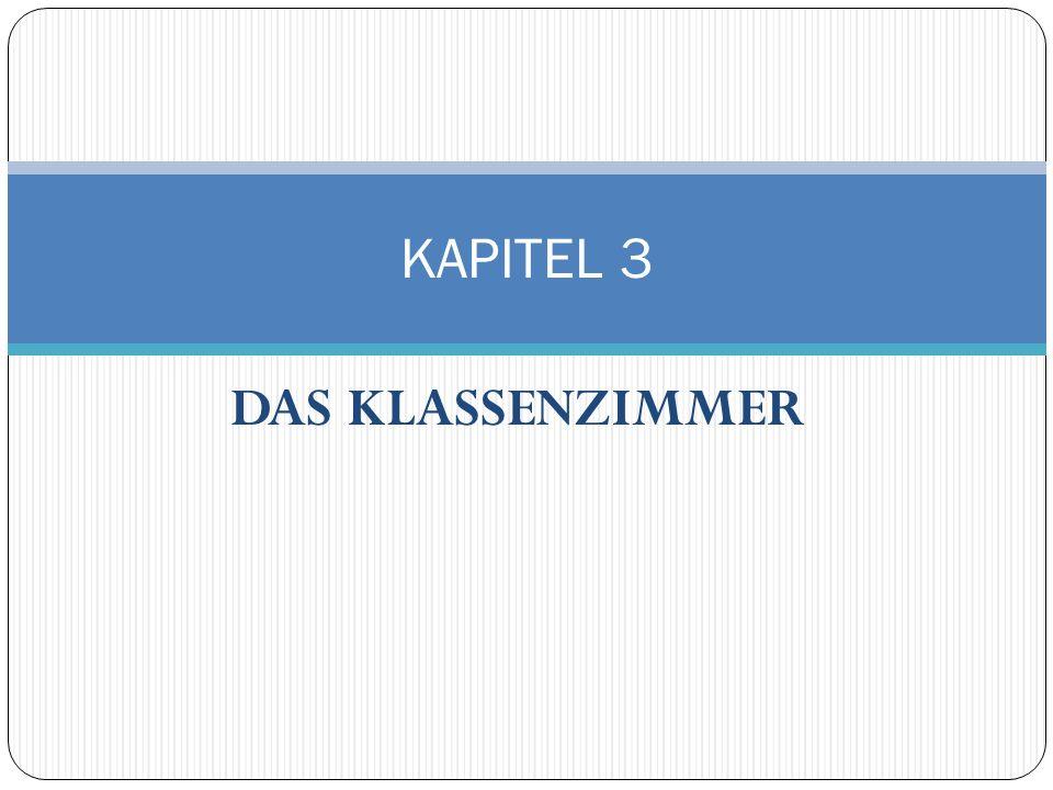 DAS KLASSENZIMMER KAPITEL 3