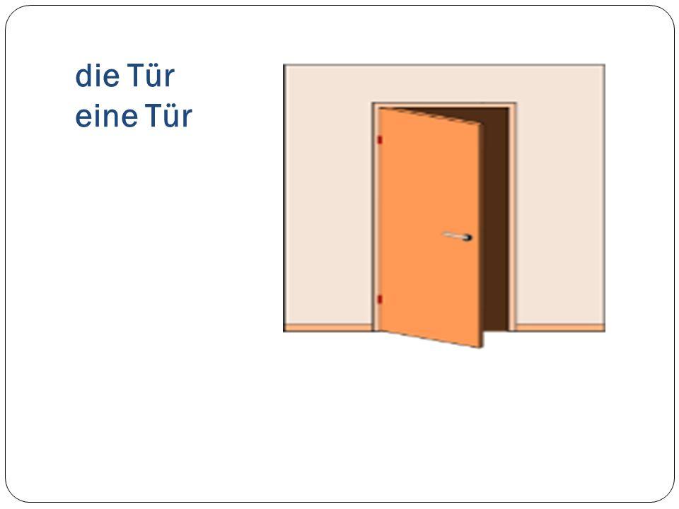 die Tür eine Tür