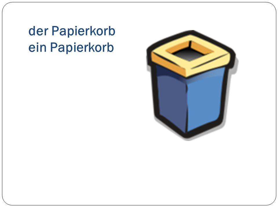 der Papierkorb ein Papierkorb