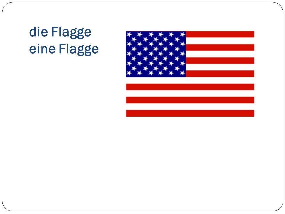 die Flagge eine Flagge