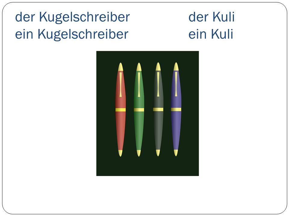 der Kugelschreiberder Kuli ein Kugelschreiberein Kuli