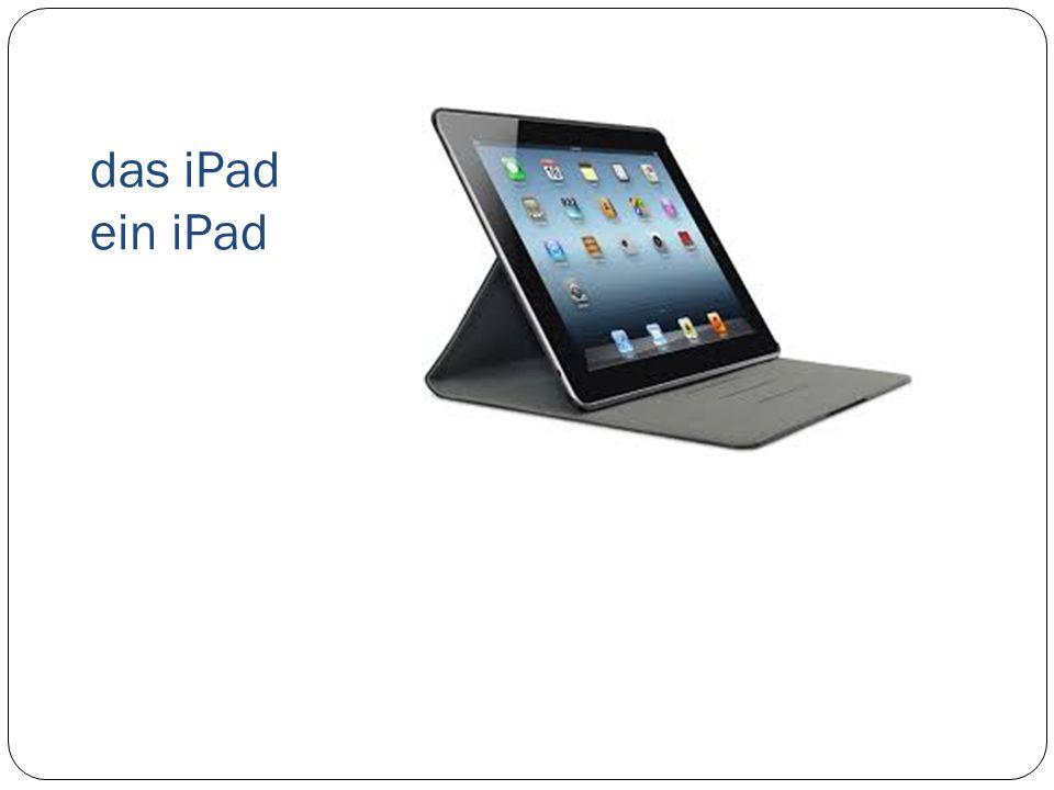 das iPad ein iPad