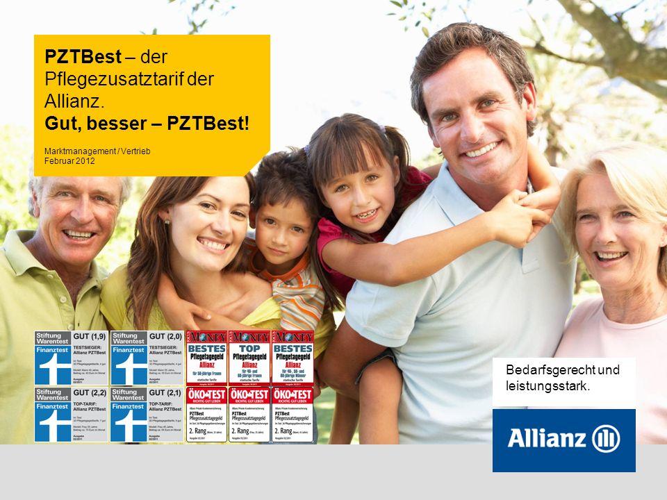 1 Bedarfsgerecht und leistungsstark. PZTBest – der Pflegezusatztarif der Allianz.