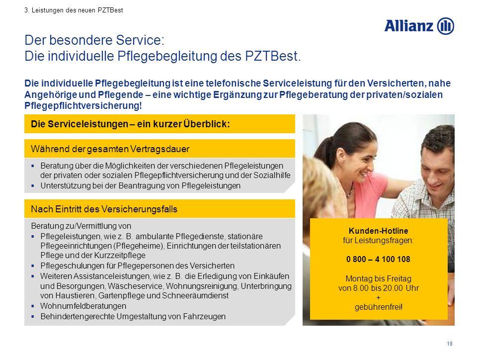 18 Der besondere Service: Die individuelle Pflegebegleitung des PZTBest.