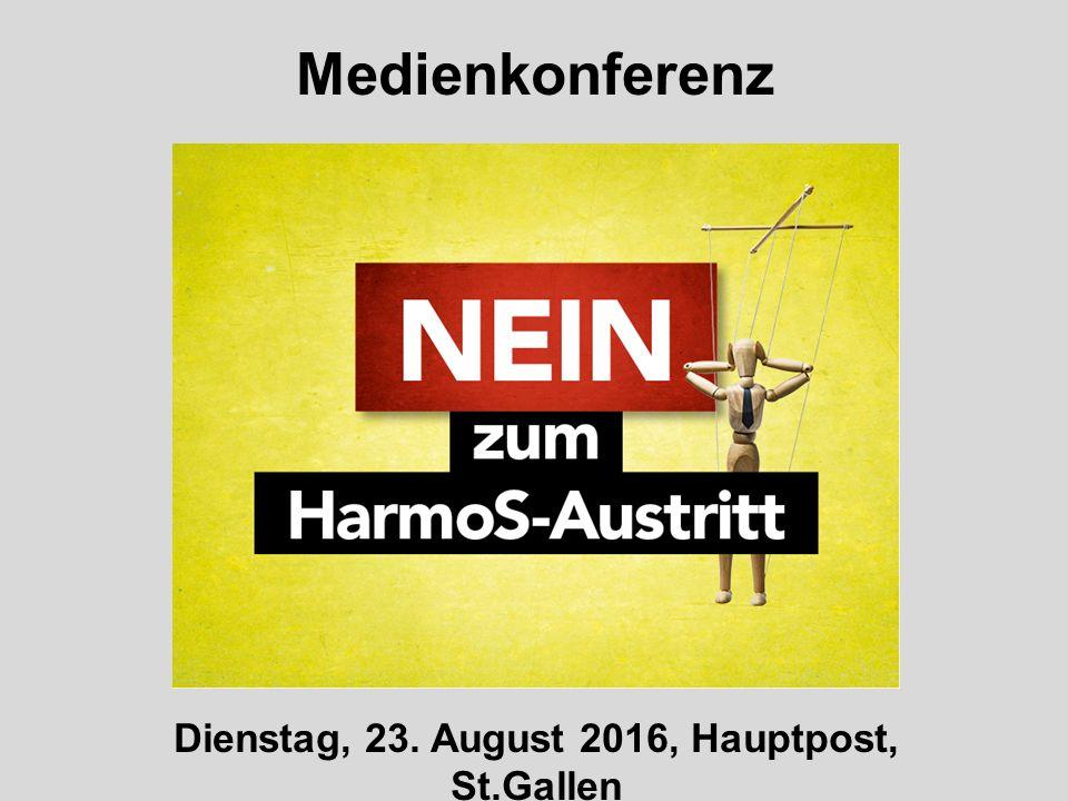 Medienkonferenz Dienstag, 23. August 2016, Hauptpost, St.Gallen
