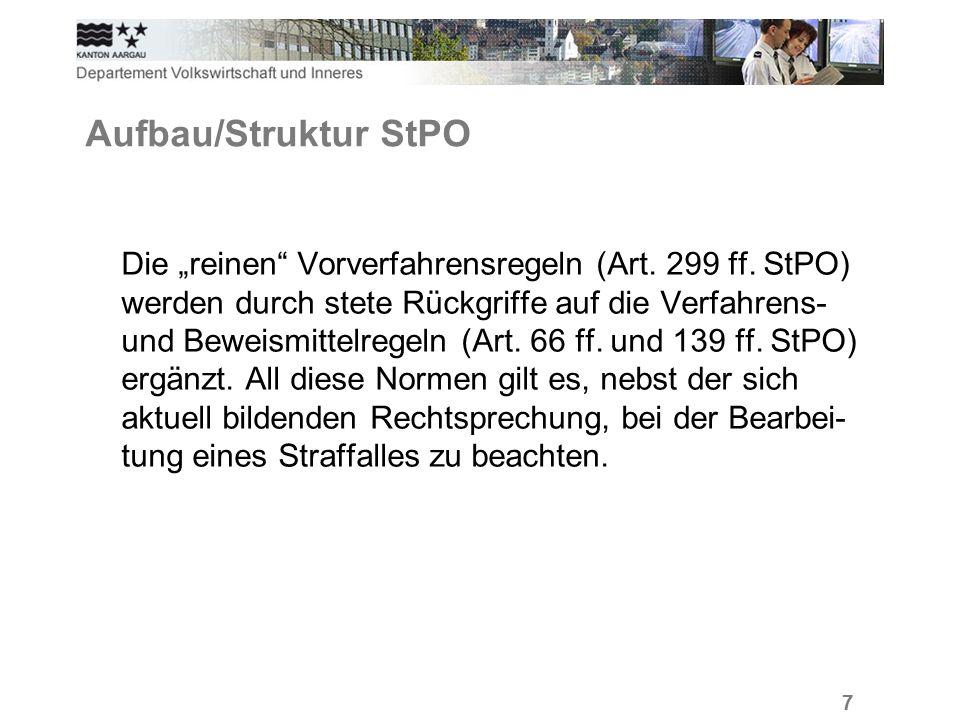 """7 Aufbau/Struktur StPO Die """"reinen Vorverfahrensregeln (Art."""