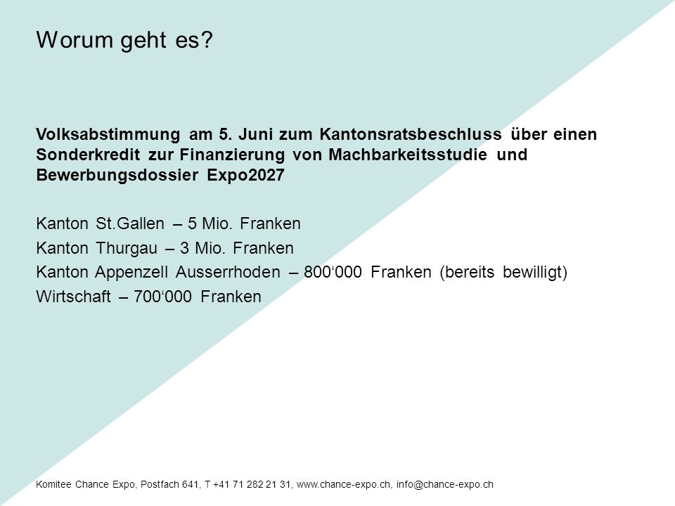 Komitee Chance Expo, Postfach 641, T +41 71 282 21 31, www.chance-expo.ch, info@chance-expo.ch Volksabstimmung am 5.