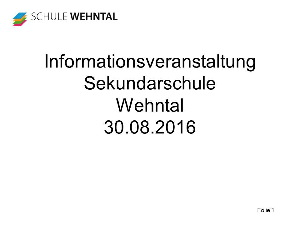 Folie 1 Informationsveranstaltung Sekundarschule Wehntal 30.08.2016
