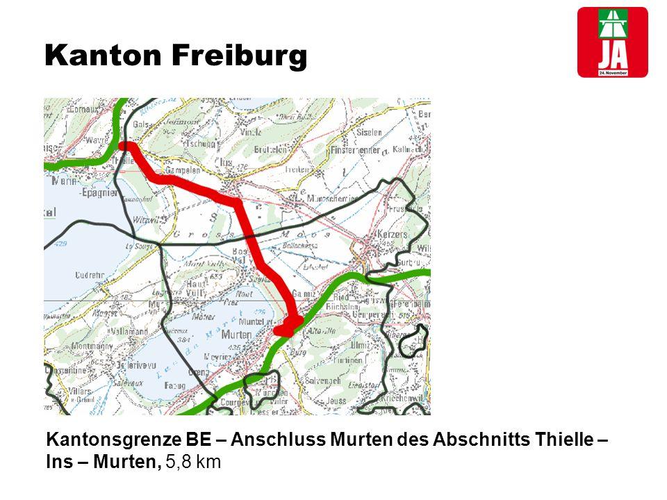 Kanton Freiburg Kantonsgrenze BE – Anschluss Murten des Abschnitts Thielle – Ins – Murten, 5,8 km
