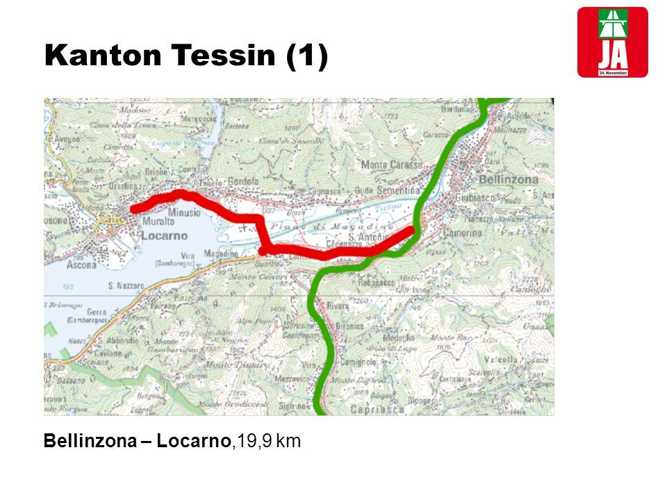 Kanton Tessin (1) Bellinzona – Locarno,19,9 km