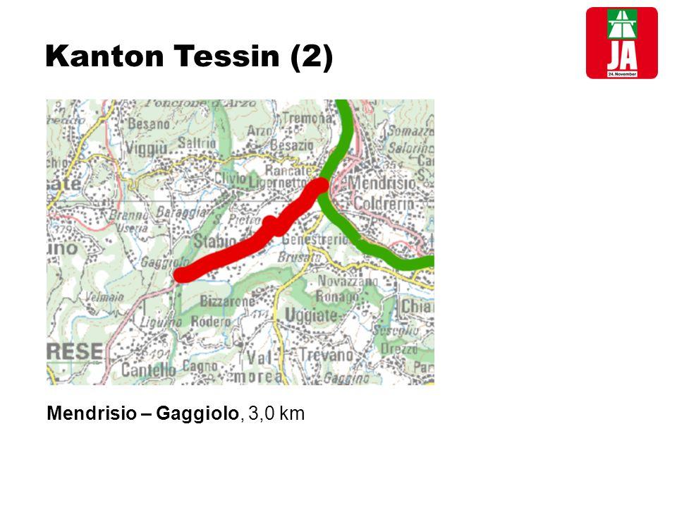 Kanton Tessin (2) Mendrisio – Gaggiolo, 3,0 km