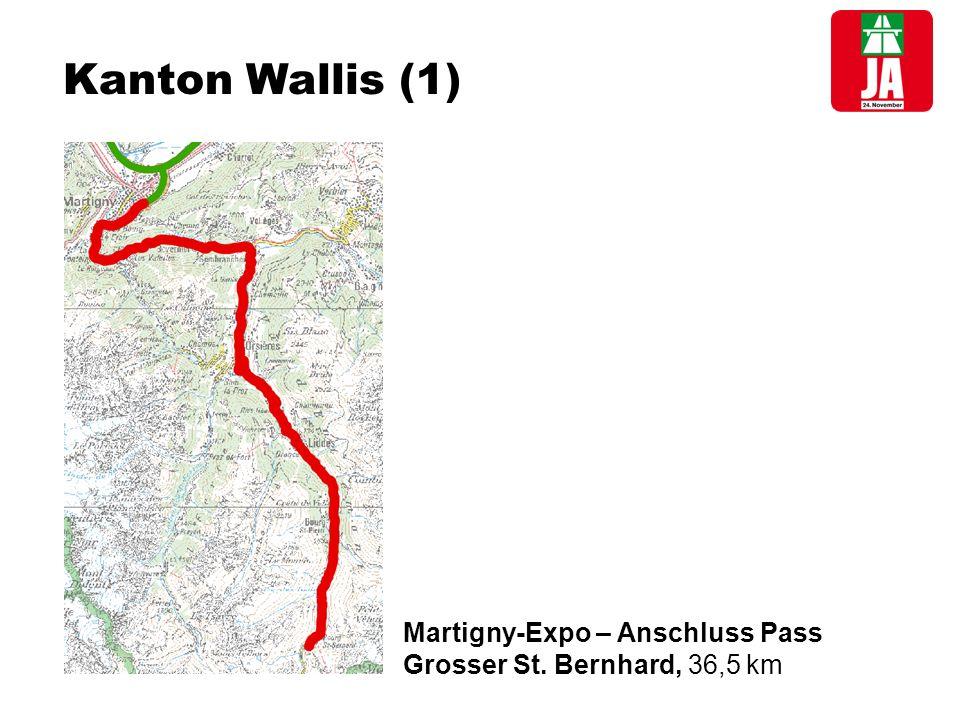 Kanton Wallis (1) Martigny-Expo – Anschluss Pass Grosser St. Bernhard, 36,5 km