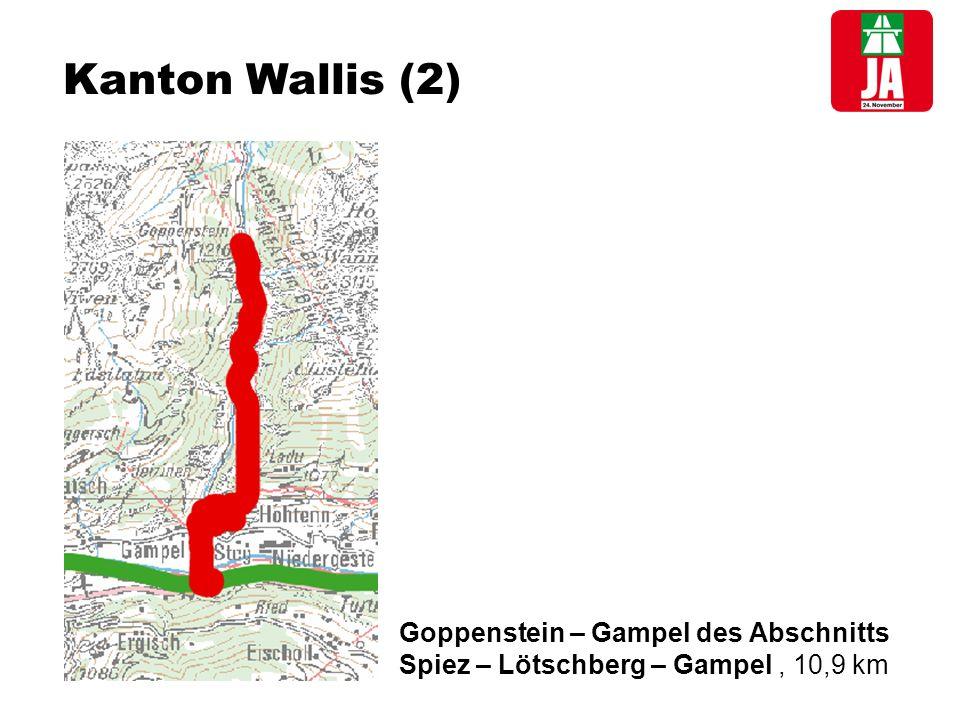 Kanton Wallis (2) Goppenstein – Gampel des Abschnitts Spiez – Lötschberg – Gampel, 10,9 km