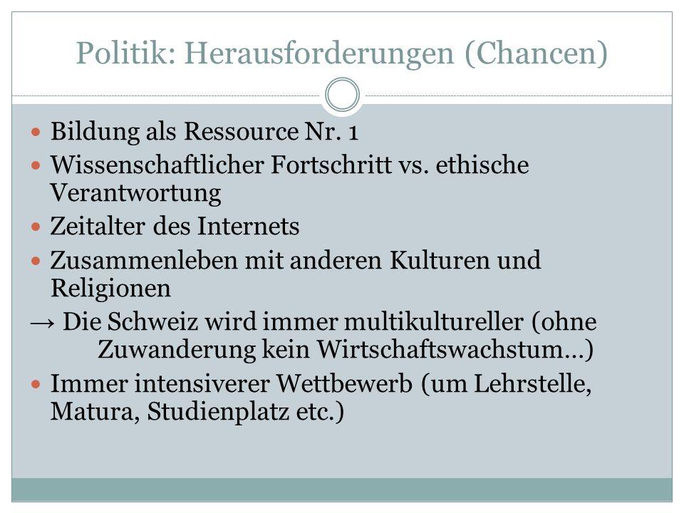Politik: Herausforderungen (Chancen) Bildung als Ressource Nr.