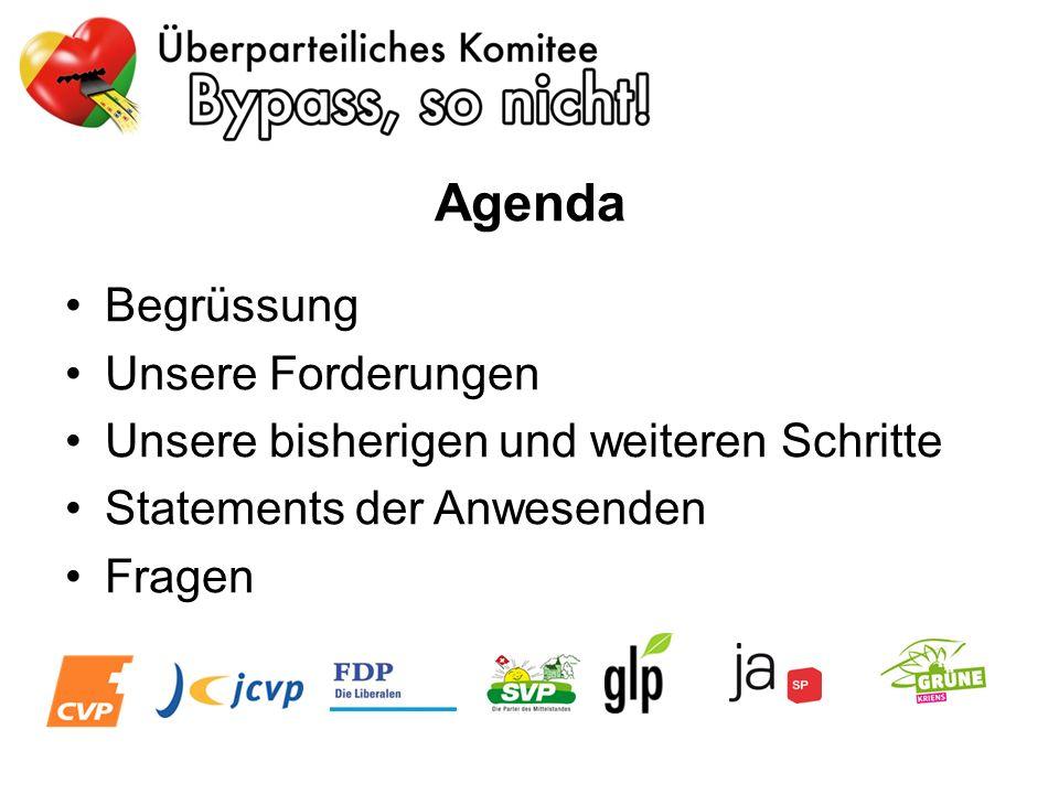 Agenda Begrüssung Unsere Forderungen Unsere bisherigen und weiteren Schritte Statements der Anwesenden Fragen