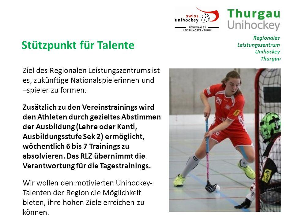 Stützpunkt für Talente Ziel des Regionalen Leistungszentrums ist es, zukünftige Nationalspielerinnen und –spieler zu formen.