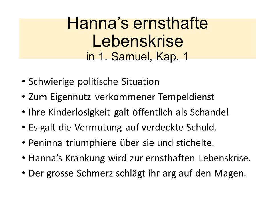 Hanna's ernsthafte Lebenskrise in 1. Samuel, Kap.