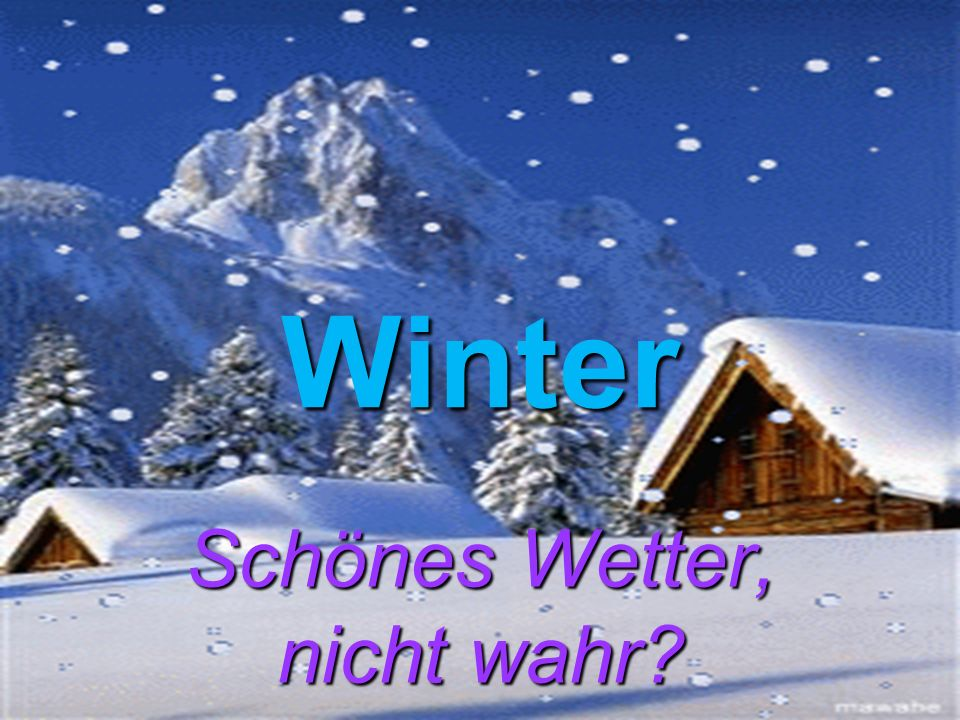 Winter Schönes Wetter, nicht wahr?