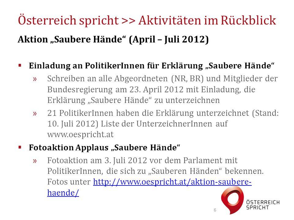 """Österreich spricht >> Aktivitäten im Rückblick Aktion """"Saubere Hände (April – Juli 2012)  Einladung an PolitikerInnen für Erklärung """"Saubere Hände » Schreiben an alle Abgeordneten (NR, BR) und Mitglieder der Bundesregierung am 23."""