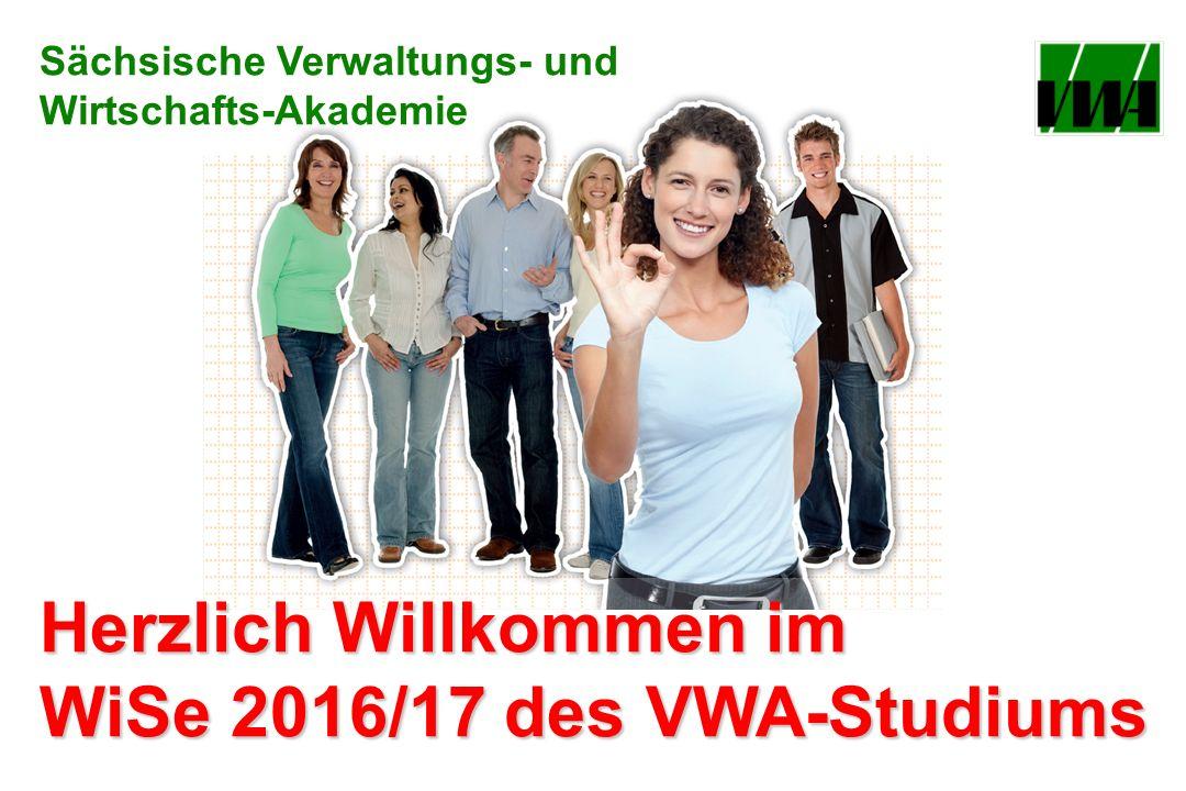Herzlich Willkommen im WiSe 2016/17 des VWA-Studiums Sächsische Verwaltungs- und Wirtschafts-Akademie