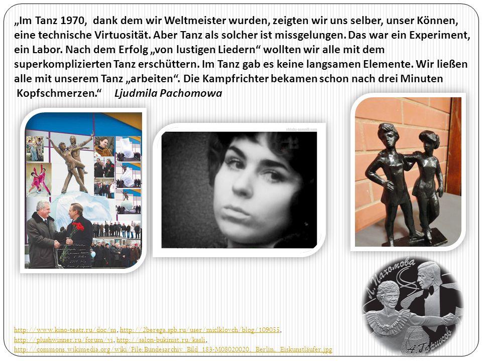 """""""Im Tanz 1970, dank dem wir Weltmeister wurden, zeigten wir uns selber, unser Können, eine technische Virtuosität. Aber Tanz als solcher ist missgelun"""