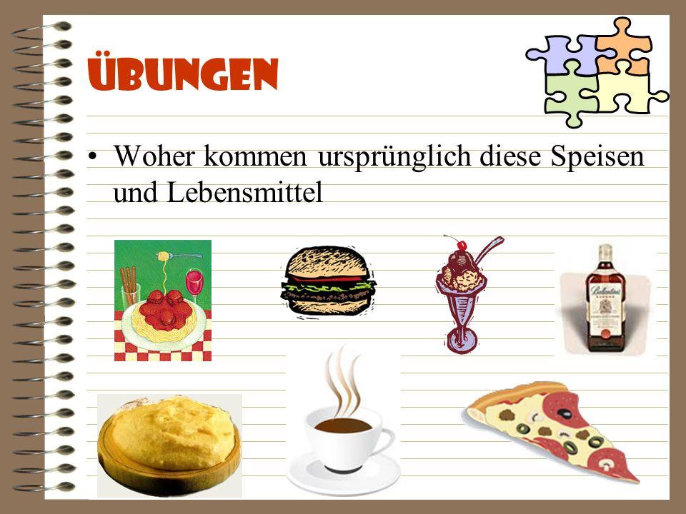 Übungen 5. Kombinieren Sie folgende Lebensmittel und Getränke!