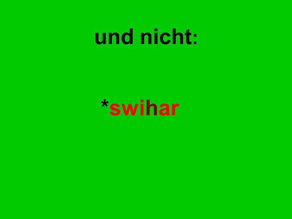 *swihar