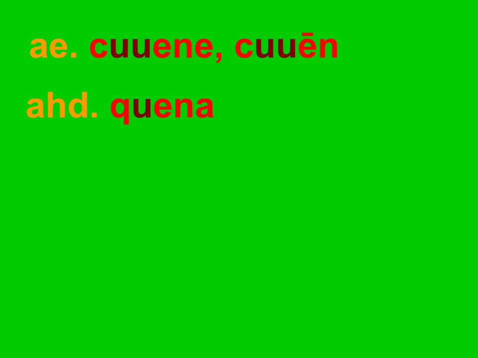 ahd. quena