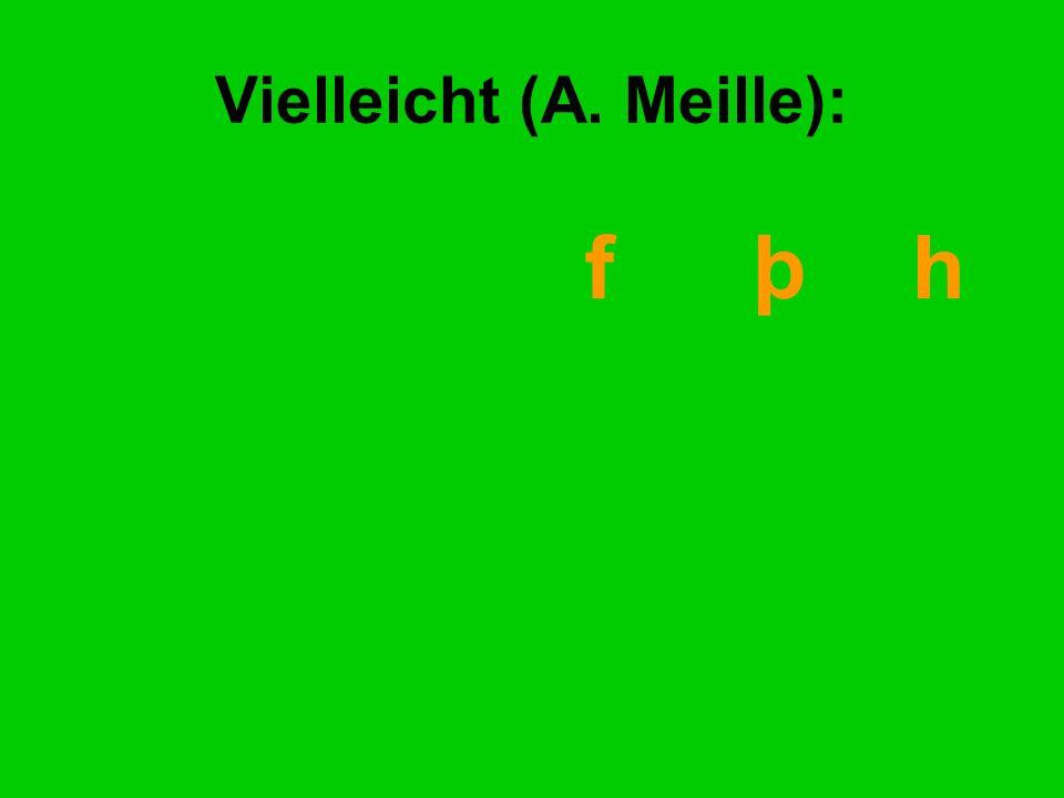 Vielleicht (A. Meille): f þ h
