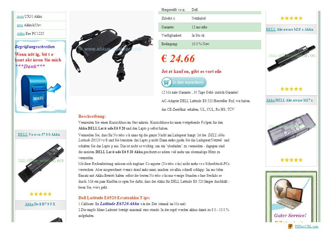 Hergestellt vo n:Dell Zubehö r:Netzkabel Garantie: Verfügbarkeit: Bedingung: 12 mo nths In Sto ck 10 0 % New € 24.66 Jet zt kauf en, gibt es vort eile