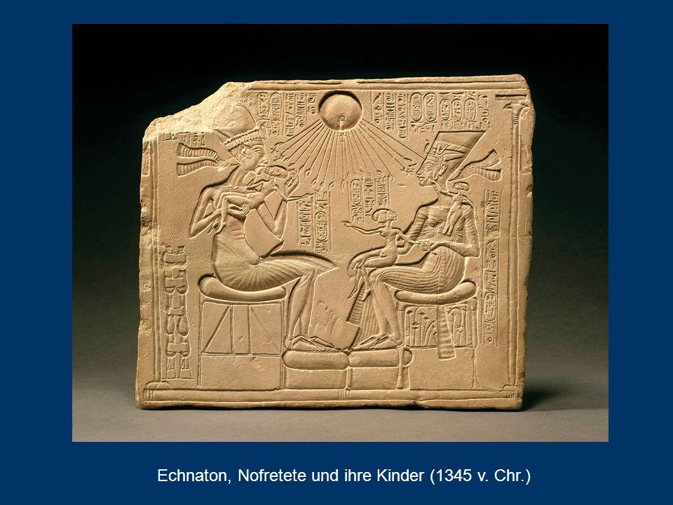 Echnaton, Nofretete und ihre Kinder (1345 v. Chr.)