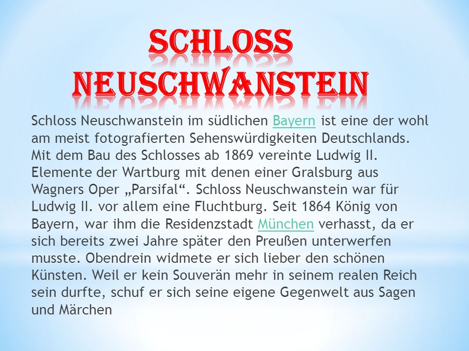 Schloss Neuschwanstein im südlichen Bayern ist eine der wohl am meist fotografierten Sehenswürdigkeiten Deutschlands.