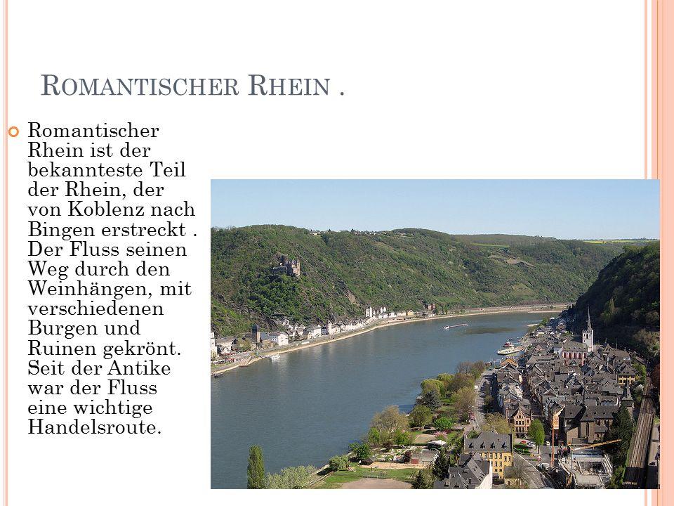 R OMANTISCHER R HEIN.