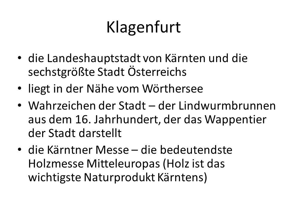 Klagenfurt die Landeshauptstadt von Kärnten und die sechstgrößte Stadt Österreichs liegt in der Nähe vom Wörthersee Wahrzeichen der Stadt – der Lindwurmbrunnen aus dem 16.