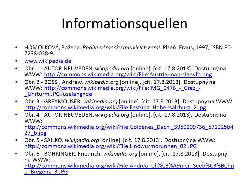 Informationsquellen HOMOLKOVÁ, Božena. Reálie německy mluvících zemí.