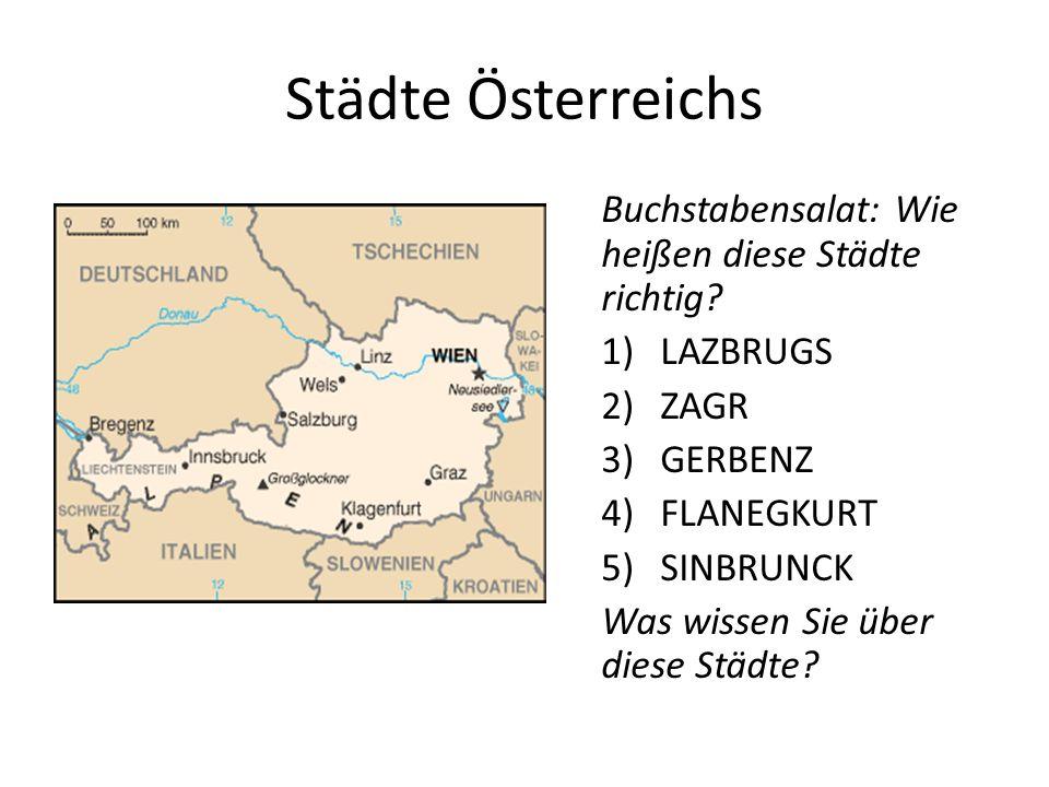 Städte Österreichs Buchstabensalat: Wie heißen diese Städte richtig.