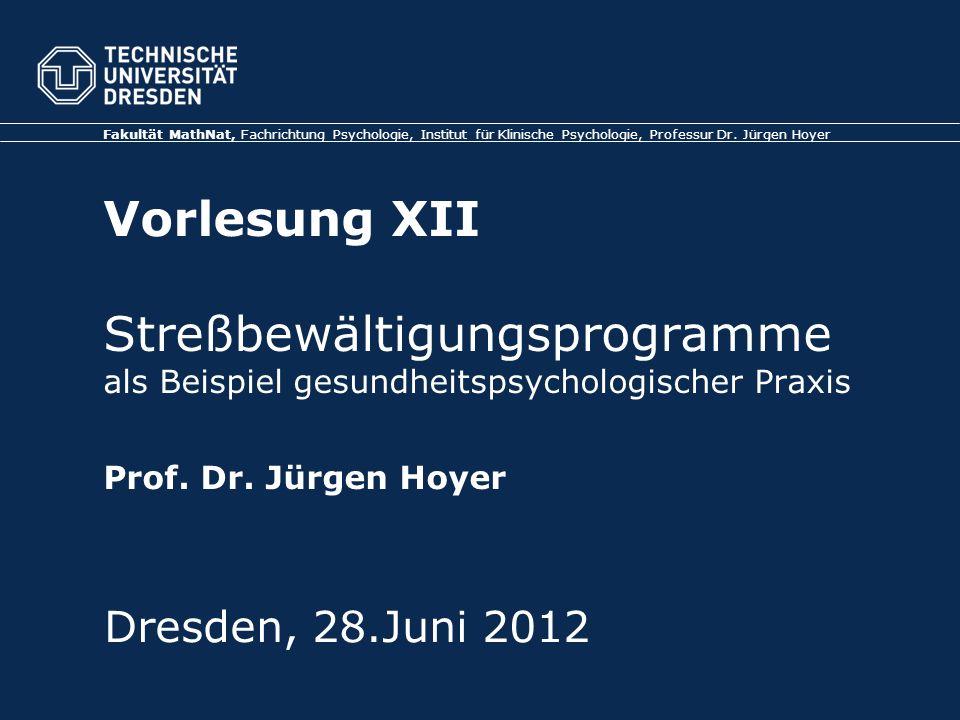 Folie 25 TU Dresden, 28.06.2012Vorlesung Gesundheitspsychologie Franke, A.