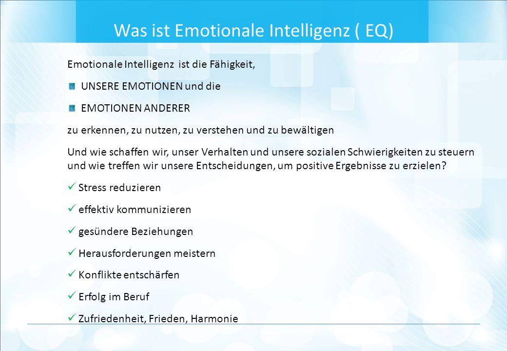 Emotionale Intelligenz ist die Fähigkeit, UNSERE EMOTIONEN und die EMOTIONEN ANDERER zu erkennen, zu nutzen, zu verstehen und zu bewältigen Und wie schaffen wir, unser Verhalten und unsere sozialen Schwierigkeiten zu steuern und wie treffen wir unsere Entscheidungen, um positive Ergebnisse zu erzielen.