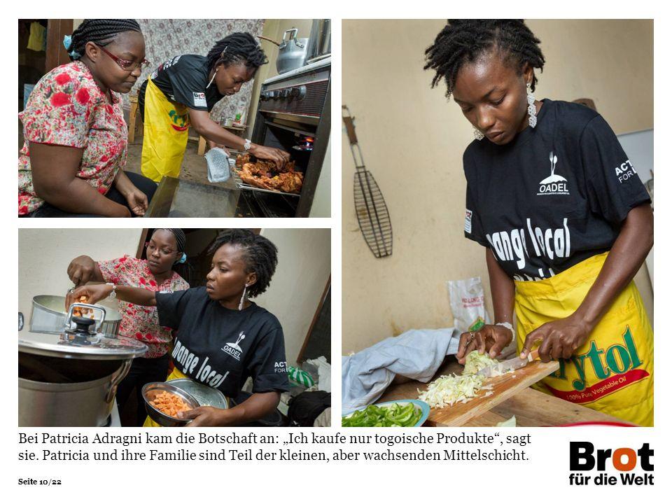 """Seite 10/22 Bei Patricia Adragni kam die Botschaft an: """"Ich kaufe nur togoische Produkte , sagt sie."""