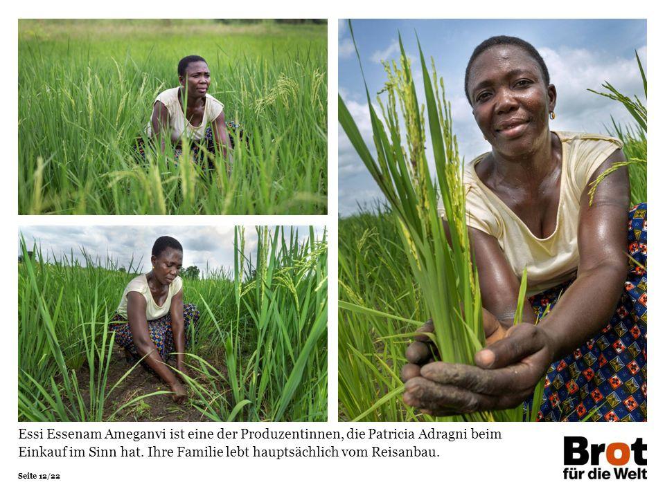 Seite 12/22 Essi Essenam Ameganvi ist eine der Produzentinnen, die Patricia Adragni beim Einkauf im Sinn hat.