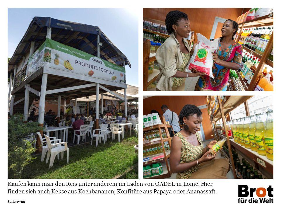 Seite 17/22 Kaufen kann man den Reis unter anderem im Laden von OADEL in Lomé.