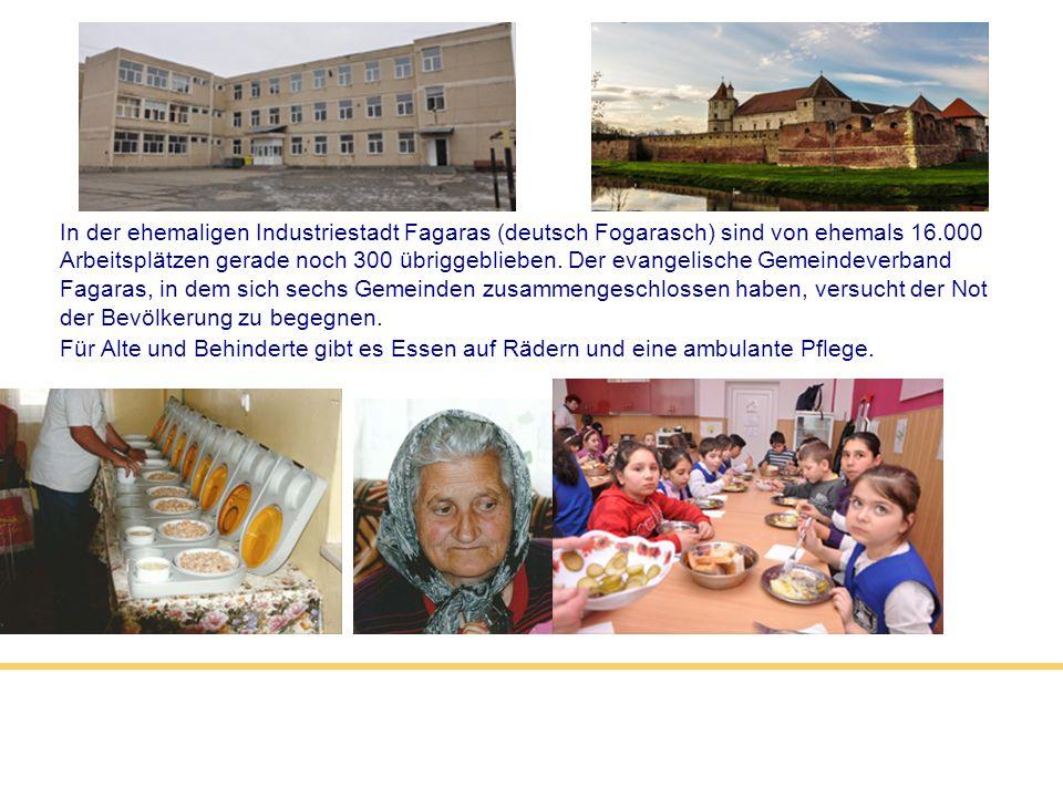 In der ehemaligen Industriestadt Fagaras (deutsch Fogarasch) sind von ehemals 16.000 Arbeitsplätzen gerade noch 300 übriggeblieben. Der evangelische G