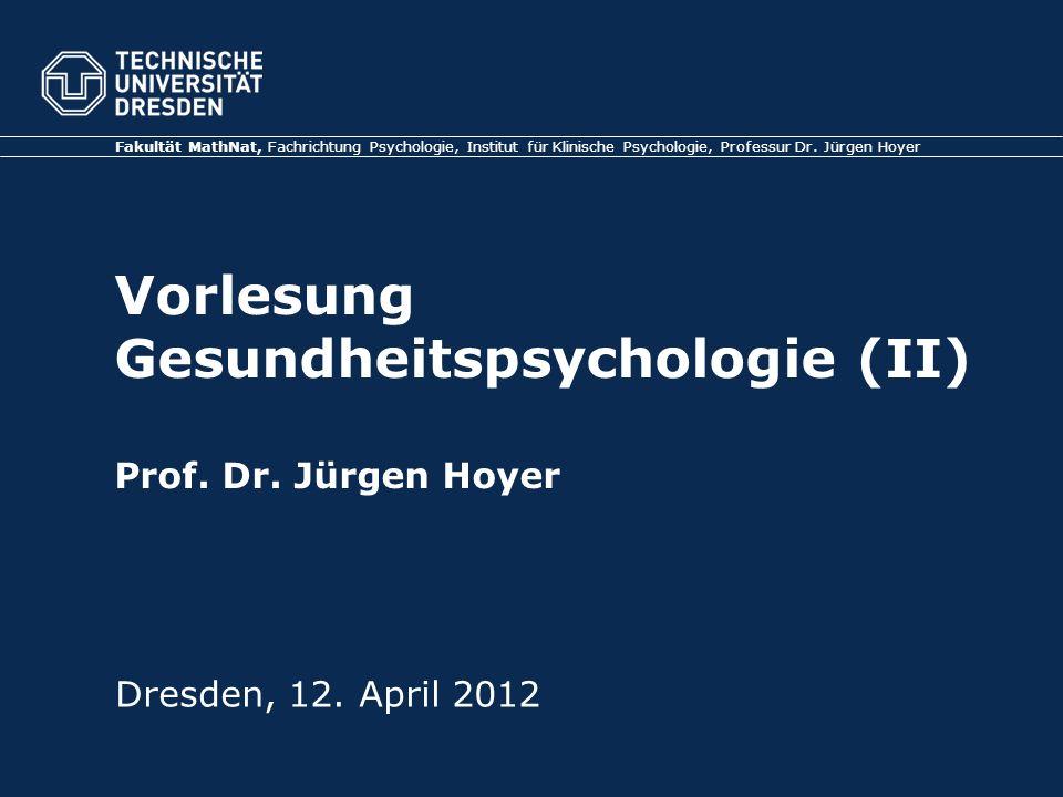 Vorlesung Gesundheitspsychologie (II) Prof. Dr.