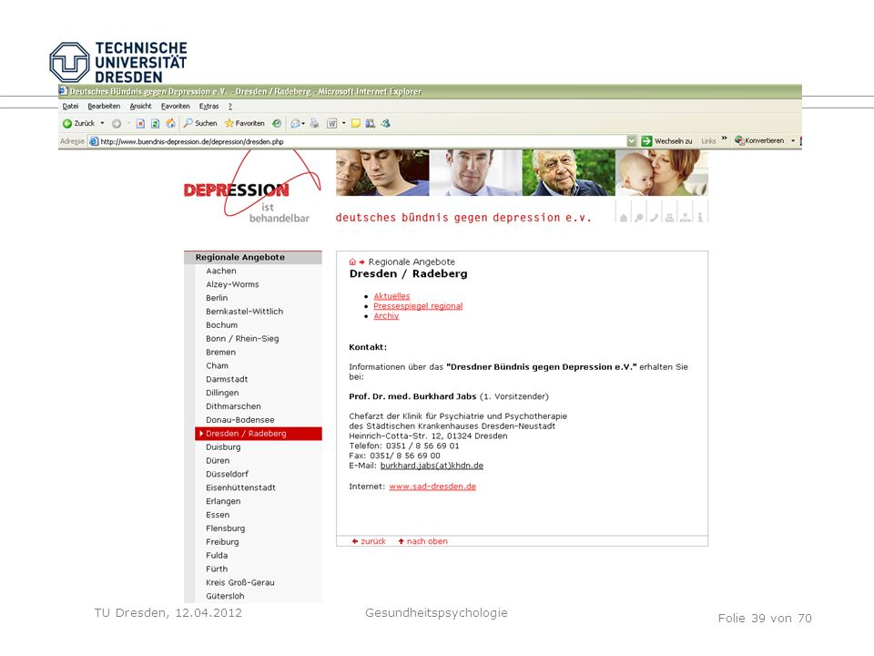 TU Dresden, 12.04.2012 Folie 39 von 70 Gesundheitspsychologie