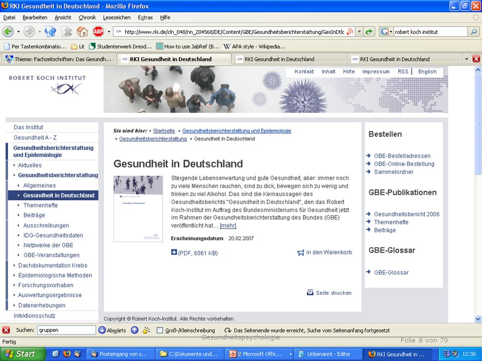 TU Dresden, 12.04.2012 Fragen Folie 8 von 70 Gesundheitspsychologie