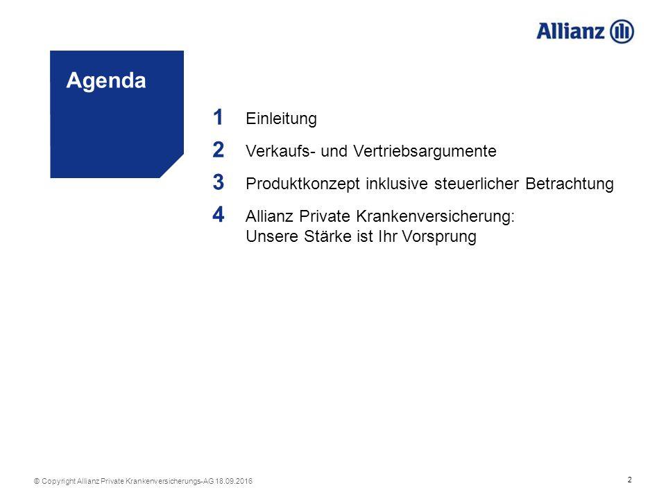 3 © Copyright Allianz Private Krankenversicherungs-AG 18.09.2016 1 1 Einleitung
