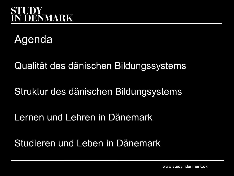 www.studyindenmark.dk Hohe Bildungs- und Forschungsqualität 8 Forschungsuniversitäten, 10 Fachhochschulen, 8 Berufsschulen 3 dänische Universitäten befinden sich unter den 200 besten Universitäten der Welt 11 Nobelpreisträger Innovative Unterrichtsformen