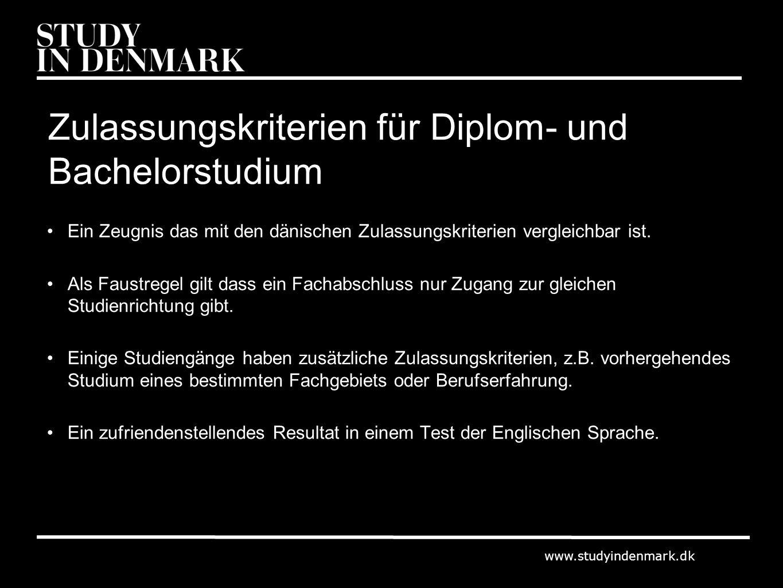 www.studyindenmark.dk Zulassungskriterien für Diplom- und Bachelorstudium Ein Zeugnis das mit den dänischen Zulassungskriterien vergleichbar ist. Als