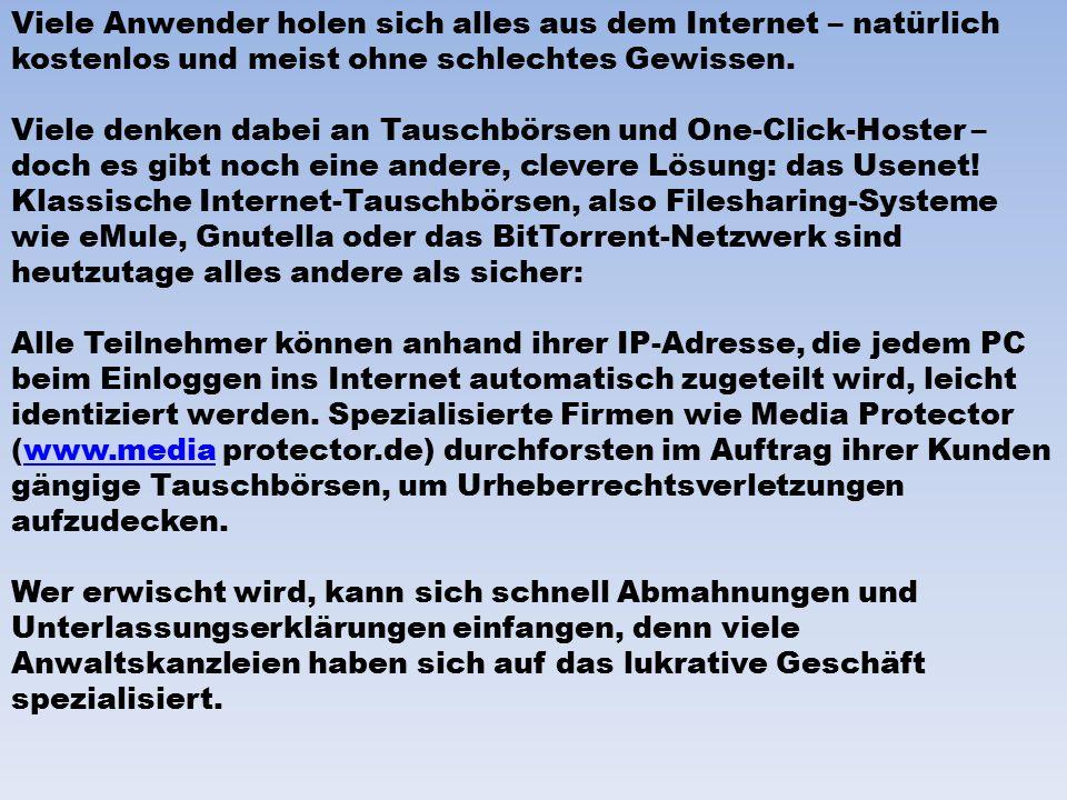 Viele Anwender holen sich alles aus dem Internet – natürlich kostenlos und meist ohne schlechtes Gewissen.