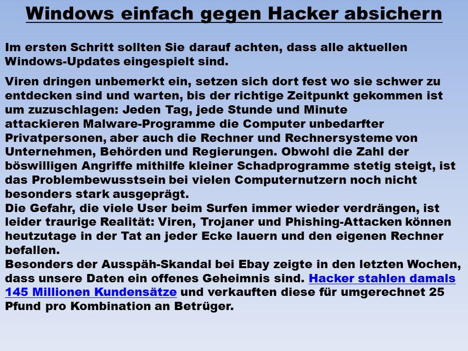 Im ersten Schritt sollten Sie darauf achten, dass alle aktuellen Windows-Updates eingespielt sind.